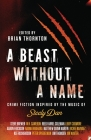 A Beast Without a Name: Crime Fiction Inspired by the Music of Steely Dan Cover Image