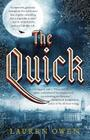 The Quick: A Novel Cover Image