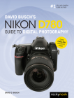 David Busch's Nikon D780 Guide to Digital Photography Cover Image