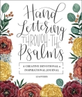 Hand Lettering Through the Psalms: A Creative Devotional & Inspirational Journal Cover Image