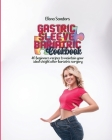 Gastric sleeve bariatric cookbook: 40 beginners recipes to maintain your ideal weight after bariatric surgery Cover Image