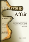 The Gadfly Affair: A 21st Century Heretic's Excommunication from America's Most Liberal Religion Cover Image
