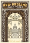 New Orleans: Good Times Cover Image