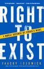 Right to Exist: A Moral Defense of Israel's Wars Cover Image