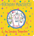 Birthday Monsters! (Boynton on Board) Cover Image