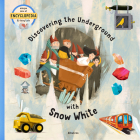 Discovering the Underground with Snow White Cover Image