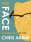 The Face: Cartography of the Void Cover Image