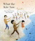 What the Kite Saw Cover Image