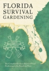 Florida Survival Gardening Cover Image