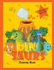 Dinosaur Coloring Book for Kids: Cute and Simple Dinosaurs for Boys and Girls Big Dino Coloring Book for Toddlers Cover Image