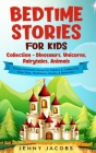 Bedtime Stories For Kids Collection- Dinosaurs, Unicorns, Fairytales, Animals: Fantasy Meditation Stories For Children& Toddlers For Deep Sleep, Mindf Cover Image