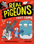 Real Pigeons Fight Crime (Book 1) Cover Image