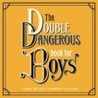 The Double Dangerous Book for Boys Lib/E Cover Image