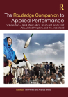 The Routledge Companion to Applied Performance: Volume Two - Brazil, West Africa, South and South East Asia, United Kingdom, and the Arab World (Routledge Companions) Cover Image