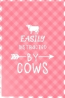 Easily Distracted By Cows: Notebook Journal Composition Blank Lined Diary Notepad 120 Pages Paperback Pink Grid Cow Cover Image