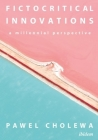 Fictocritical Innovations: A Millennial Perspective Cover Image