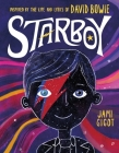 Starboy: Inspired by the Life and Lyrics of David Bowie Cover Image