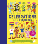 A Year Full of Celebrations and Festivals: Over 90 fun and fabulous festivals from around the world! Cover Image