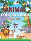 Animal Coloring Book for Kids Ages 4-8 Cover Image