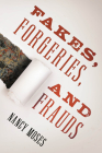 Fakes, Forgeries, and Frauds Cover Image