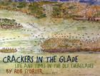 Crackers in the Glade: Life and Times in the Old Everglades Cover Image