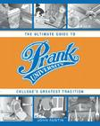 Prank University: The Ultimate Guide to College's Greatest Tradition Cover Image