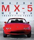 Mazda MX-5 Miata: Twenty-Five Years Cover Image