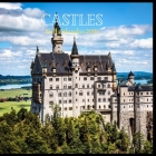 Castles Wall Calendar 2021: Great gifts ideas for teacher and for special holidays ( Christmas, Halloween and Thanksgiving Hanukkah Day) birthdays Cover Image