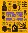 The Religions Book: Big Ideas Simply Explained Cover Image