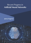 Recent Progress in Artificial Neural Networks Cover Image
