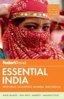 Fodor's Essential India: With Delhi, Rajasthan, Mumbai, and Kerala Cover Image
