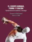 El cuerpo humano, forma y función: Fundamentos de anatomía y fisiología Cover Image