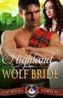 Highland Wolf Bride: Scottish Historical Romance Cover Image