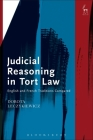 Judicial Reasoning in Tort Law: English and French Traditions Compared Cover Image