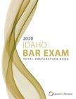 2020 Idaho Bar Exam Total Preparation Book Cover Image