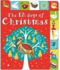 The 12 Days of Christmas: A lift-the-tab book (Lift-the-Flap Tab Books #1) Cover Image