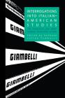 Interrogations Into Italian-American Studies (Saggistica #31) Cover Image