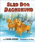 Sled Dog Dachshund Cover Image