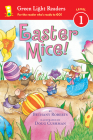 Easter Mice! (Green Light Readers Level 1) Cover Image