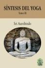 Síntesis del Yoga - Tomo III Cover Image