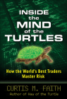 Inside the Mind of the Turtles: How the World's Best Traders Master Risk Cover Image
