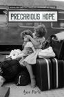 Precarious Hope: Migration and the Limits of Belonging in Turkey Cover Image