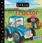Let's Go on a Tractor (Let's Go!) Cover Image
