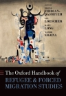 The Oxford Handbook of Refugee and Forced Migration Studies (Oxford Handbooks) Cover Image