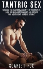 Tantric Sex: The Guide for Transformation Sex Life For couples Cover Image