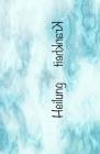 Heilung, Krankheit: Fotoalbum, Fotobuch, Foto, pictures, pics, Wochenalbum, Album, Bilder, selber gestalten, Kleben, Fotoprojekt, Jahr, Ja Cover Image