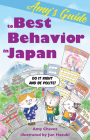 Amy's Guide to Best Behavior in Japan: Do It Right and Be Polite! Cover Image