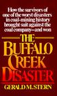 The Buffalo Creek Disaster: How the survivors of one of the worst disasters in coal-mining history brought suit against the coal Cover Image