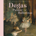 Degas, Painter of Ballerinas Cover Image