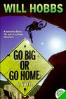 Go Big or Go Home Cover Image